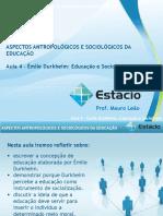 Estácio UNESA Cel0466 Aspectos Antropológicos e Sociológicos Da Educação  Aula_04(1)