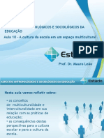 Estácio UNESA Cel0466 Aspectos Antropológicos e Sociológicos Da Educação  Aula_10(1)