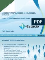 Estácio UNESA Cel0466 Aspectos Antropológicos e Sociológicos Da Educação  Aula_02(1)