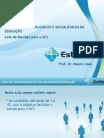 Estácio UNESA Cel0466 Aspectos Antropológicos e Sociológicos Da Educação  revisaoav2(1)