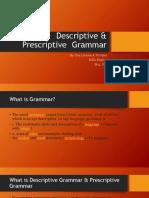 Descriptive and Prescriptive Grammar
