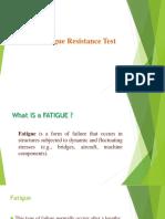 Fatigue Rsistance Test 160215162721