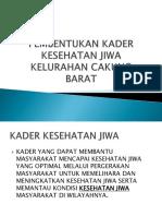 Pembentukan Kader Kesehatan Jiwa Kelurahan Cakung Barat