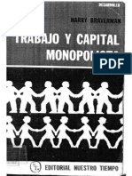 Braverman, Harry. Trabajo y Capital Monopolista. La Degradacion Del Trabajo en El Siglo XX 1