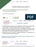 Manejo y gestión sostenible de los recursos naturales bajo escenarios de cambio climático.