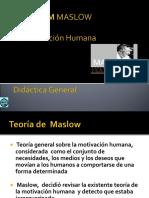 ABRAHAM MASLOW Disertación Didáctica General 2008 Final