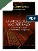 03 O Fim do Mundo - O Mergulho no Abismo.pdf