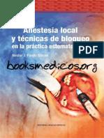 Anestesia Local y Tecnicas de Bloqueo en La Practica Estomatologica