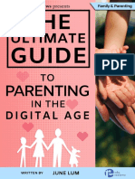 The Ultimate Guide to Parenting in the Digital Age