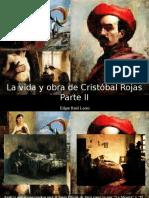 Edgar Raúl Leoni - La Vida y Obra de Cristóbal Rojas, Parte II