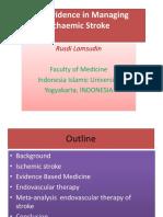 2.3. Prof Rusdi New Evidence in Managing Ischaemic Stroke3