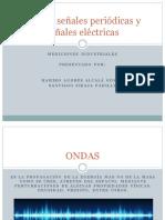 Ondas Señales Periódicas y Señales Eléctricas
