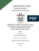 Tesis Vulneracion de La Garantia Constitucional a La Doble Instancia Por La Condena Del Absuelto. Autor Lucio Cutipa Ccaso