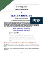 Der Weg zum eigen Leben in Jesus Christus