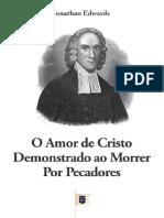 26-OAmordeCristoDemonstradoaoMorrerPorPecadoresporJonathanEdwards.pdf