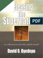 Releasing The Supernatural_ An adventure into the spirit world ( PDFDrive.com ).pdf
