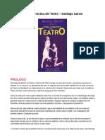 Teoria y practica del teatro - Santiago Garcia .pdf