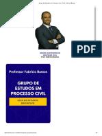 Grupo de Estudos Em Processo Civil - Prof. Fabrício Bastos