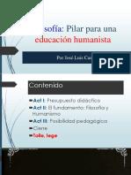 Filosofía. Pilar Para Una Educación Humanista