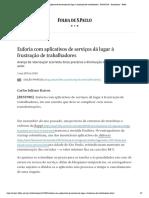 Uberização - Euforia com aplicativos de serviços dá lugar à frustração de trabalhadores