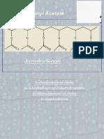 Poly vinyle Acetate Prepartion, Properties