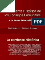 La Corriente Histórica y La Nueva Gobernabilidad de Los Consejos Comunales