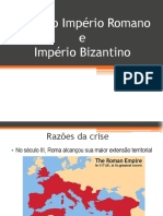 Crise Do Imperio Romano e Imperio Bizantino