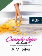 1. Cuando dejes de huir_ A.M. Silva.pdf
