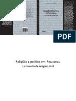 Thomaz Kawauche - Religião E Política Em Rousseau_O Conceito De Religião Civil.pdf