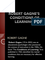 ROBERT GAGNE'S CONDITIONS OF LEARNING