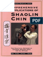 Comprehensive Applications of Shaolin Chin Na - The Practical Defense of Chinese Seizing Arts for All Style by Yang Jwing-Ming.pdf