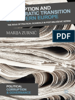 (uption and Governance) Marija Zurnić - Corruption and Democratic Transition in Eastern Europe_ The Role of Political Scandals in Post-Milošević Serbia-Palgrave Macmillan (2018)