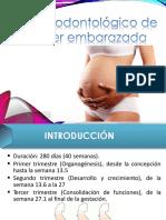 manejo odontologico de mujer Embarazada