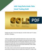 Karakteristik Yang Perlu Anda Tahu Untuk Trading Gold
