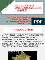 LA FRANCE :DES MILIEUX METROPOLITAINS ET ULTRAMARINS ENTRE VALORISATION ET PROTECTION