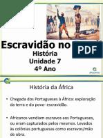 4ano - His - Unid 7 - Escravidao No Brasil