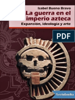 La Guerra en El Imperio Azteca - Isabel Bueno Bravo