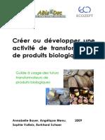 2009 Creer Ou Developper Une Activite de Transformation de Produits Bio