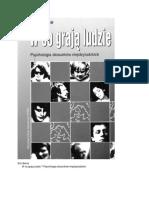 Eric Berne - W Co Graja Ludzie. Psychologia Stosunkow Miedzyludzkich (OCR, 2000 r.) (Literowki)