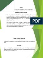 CONSECUENCIAS JURÍDICAS DE LA PRUEBA IRREGULAR EN EL PROCESO PENAL
