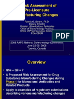 A Risk Assessment of Pre-Licensure Manufacturing Changes