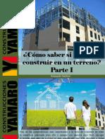 Armando Iachini - ¿Cómo Saber Si Se Puede Construir en Un Terreno?, Parte I
