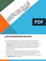 MANUFACTURA CELULAR.pptx