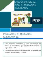 Consideraciones Para La Evaluación en Educación Parvularia