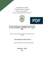 """Nivel de satisfacción en los usuarios externos del servicio preanalíticos el HNPNP """"LNS"""". Agosto 2015"""