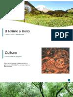 El Tolima y Huila