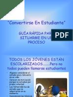 CONVERTIRSE EN ESTUDIANTE