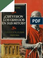 Veyne, Paul. - Creyeron Los Griegos en Sus Mitos [1987]