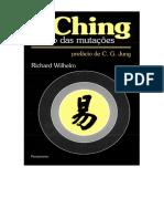 I CHING, O LIVRO DAS MUTAÇÕES - Richard Wilhelm