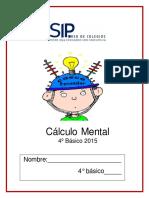 CUADERNILLO CALCULO MENTAL  4°Básico 2015